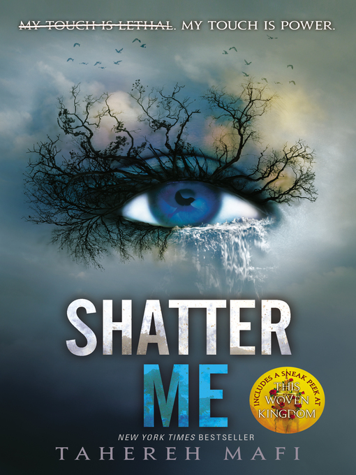 Title details for Shatter Me by Tahereh Mafi - Wait list